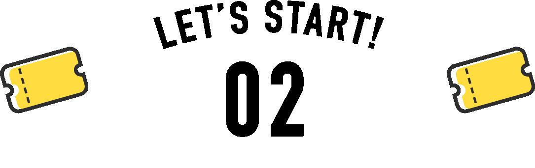 LET'S START 02